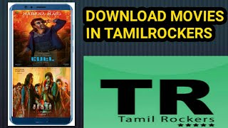 Downloading Movies From TAMILROCKERS