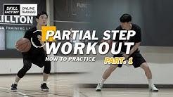 [온라인 트레이닝] - Partial Steps Workout part.1 (파샬 스텝 워크아웃)