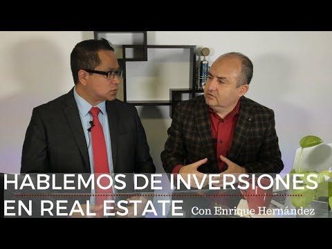 Hablando de inversiones en real estate con Enrique Hernández