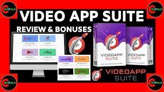 Video App suite Review & Bonuses