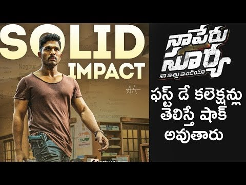 Naa Peru Surya Naa Illu India First Day Box Office
