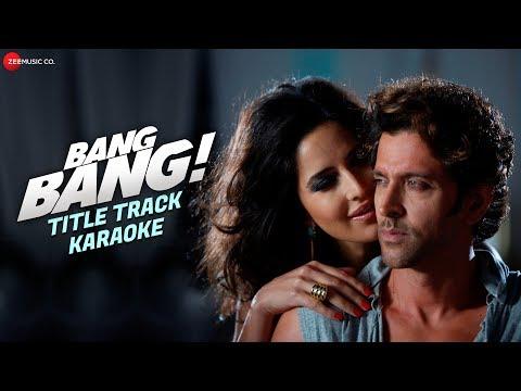 Bang Bang Title Track - Karaoke + Lyrics (Instrumental) | BANG BANG! | Hrithik Roshan & Katrina Kaif