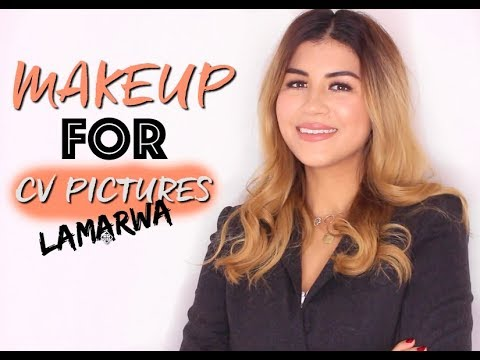 MAKEUP FOR CV PICTURES  LaMarwa