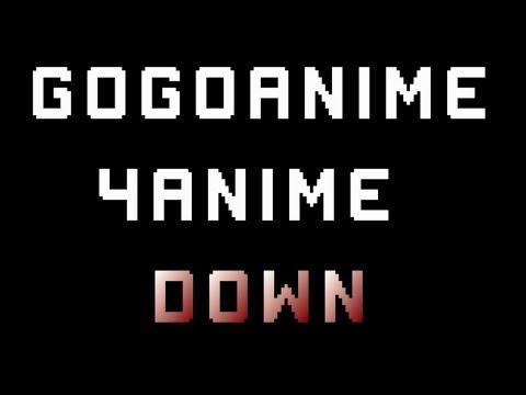 Gogoanime, 4anime down & not working