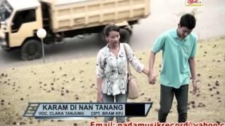 CLARA TANJUNG - Karam Di Nan Tanang