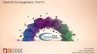 OpenGL Tutorial Workshop for Beginners Part III - Shaders by kai niklas