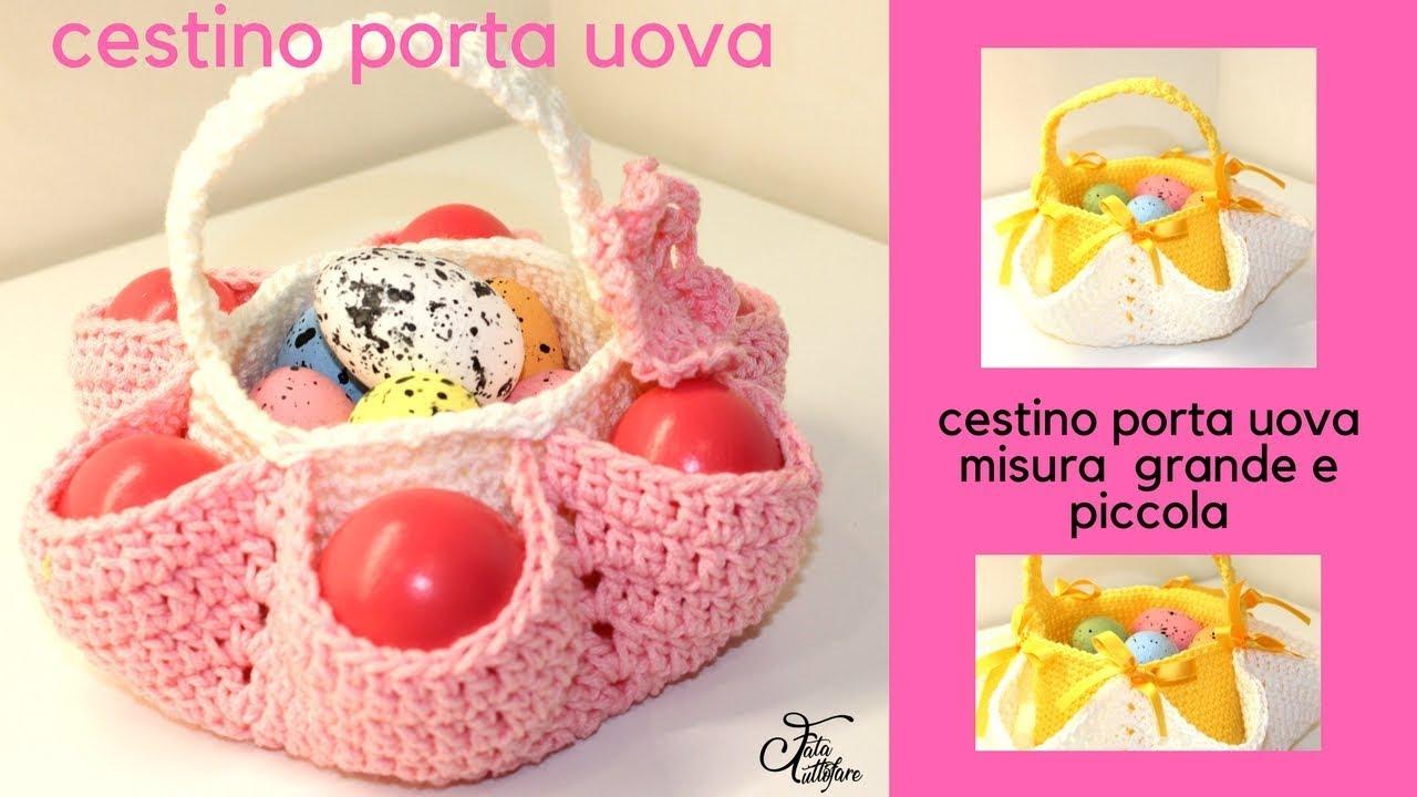 Tutorial Cestino Pasquale Portauova Crochet Easter Egg Basket