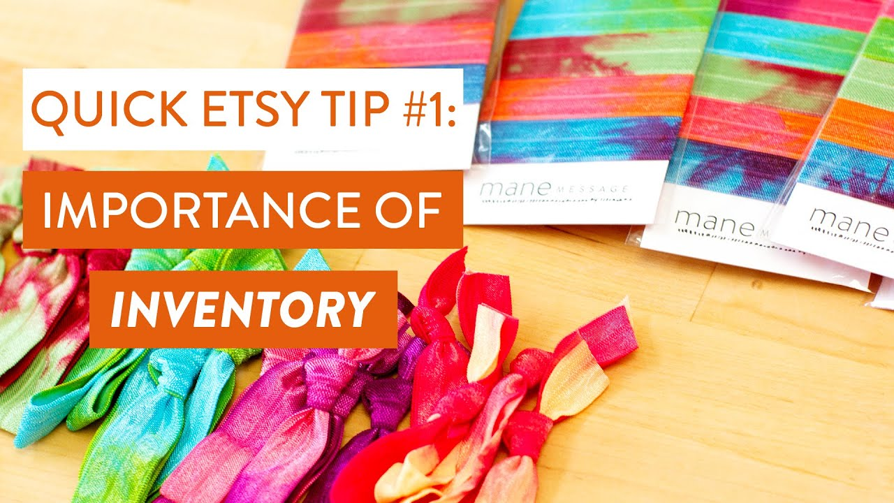 Etsy Tip: Importance of Inventory   Customer Satisfaction and Sales