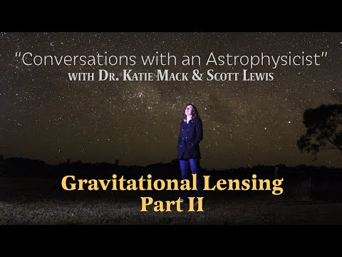 Conversations with an Astrophysicist - Weak Gravitational Lensing