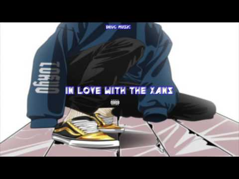 PRVT LCTN • In Love With The Xans (Lil Uzi Vert Type Song)  [NEW SONG 2017]