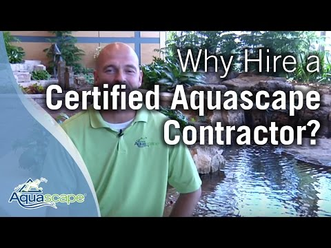 Why Hire a Certified Aquascape Contractor?