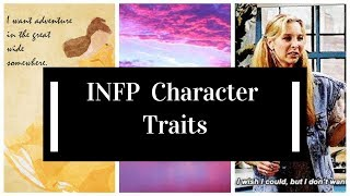 INFP Characteristics in Fiction Part 1
