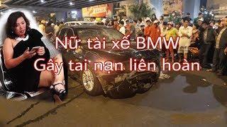 Nữ tài xế BMW gây TN ở Hàng Xanh nghi ngủ gật vì s/a/y xỉ/n