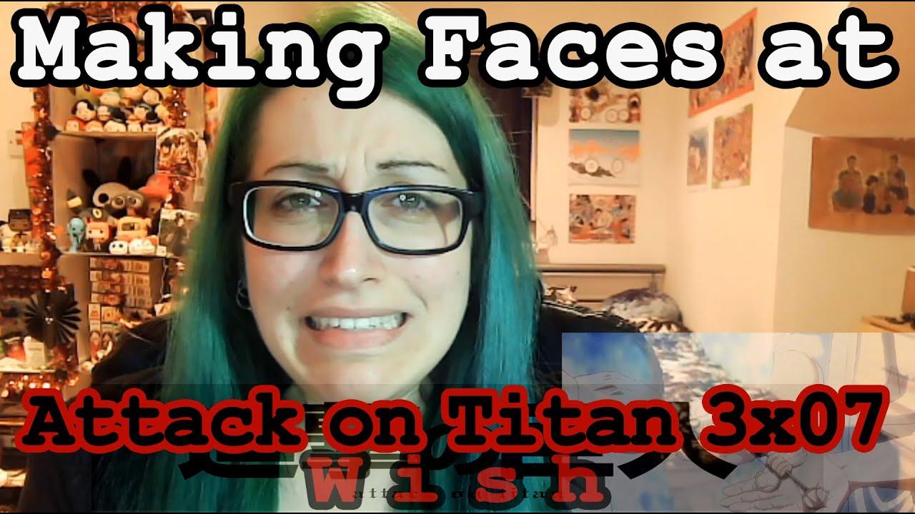 Attack on Titan 3x07 Reaction~ - YouTube