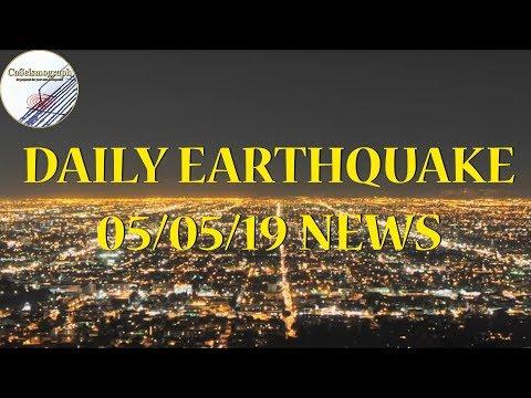 CaSeismograph Daily Earthquake News 05/05/2019