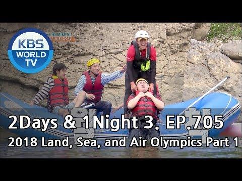 2Days & 1Night Season3 : 2018 Land, Sea, and Air Olympics Part1 [ENG, THA / 2018.07.15]