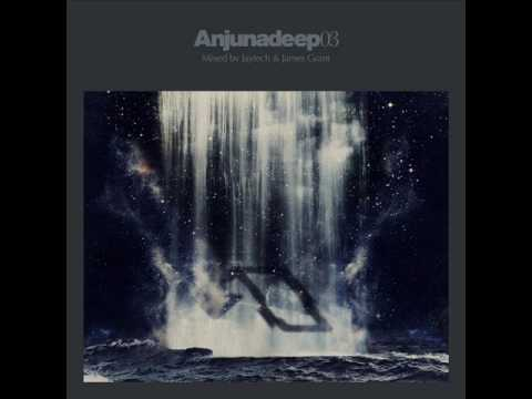 Anjunadeep 03 (CD 1) mixed by Jaytech & James Grant