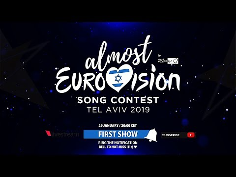 LIVE: Almost Eurovision 2019 (First Show)