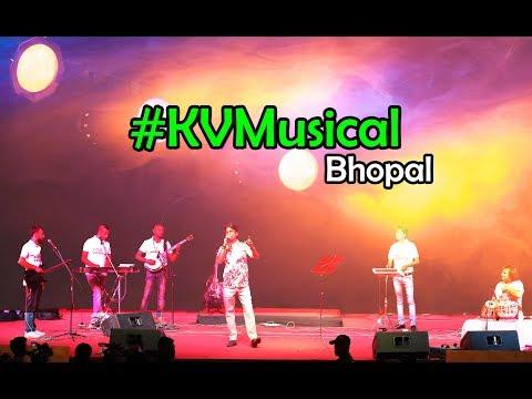 Jaan-e-mann Tere Naam Bhopal | KVMusical | 2017