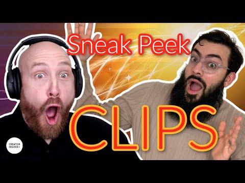 Sneak Peek: CLIPS!
