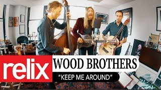 """""""Keep Me Around"""" 