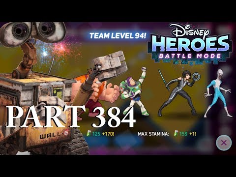 Disney Heroes Battle Mode TEAM LEVEL 94 / DASH + WALL-E PART 384 Gameplay Walkthrough - IOS/Android
