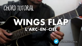 Gambar cover Wings Flap - L'Arc~en~Ciel (CHORD)