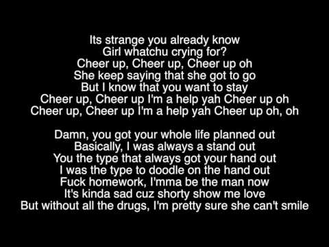 Cheer Up - By: Skizzy Mars (Lyrics Video)