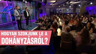Szomszédnéni: Hogyan szokjunk le a dohányzásról?(Egyszerű leszoktató módszer a Szomszédnénitől. Facebook: https://www.facebook.com/szomszedneni Szereplők: Bálint Ferenc, Tóth Szabolcs / Szomszédnéni ..., 2016-10-15T14:00:04.000Z)
