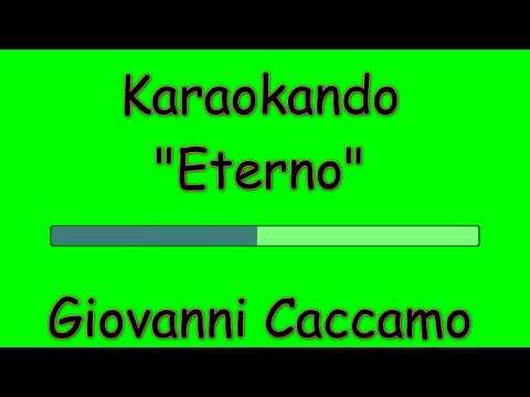 Karaoke Italiano - Eterno - Giovanni Caccamo ( Testo )