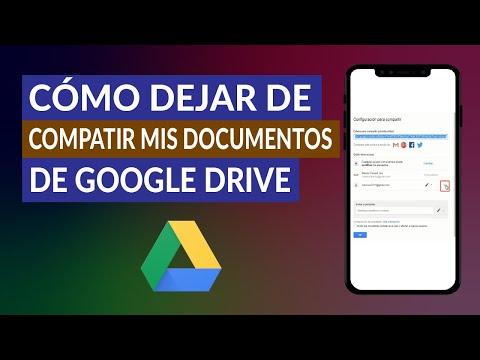 ¿Cómo Dejar de Compartir mis Documentos y Archivos de Google Drive?