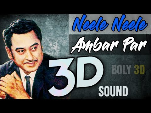 Neele Neele Ambar Par 3D AUDIO   Old Hindi Songs  Virtual 3D Audio #Bolly3D