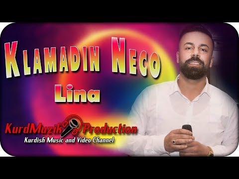 Klamadin Neco - Lina - Gewre - 2019 - KurdMuzik Production