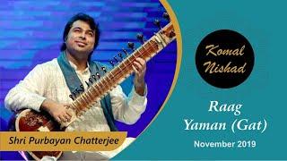 Komal Nishad Shri Purbayan Chatterjee  Yaman Part 2/4
