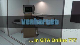 In GTA 5 Online von der POLIZEI VERHAFTET ???