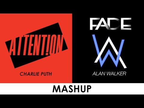 Attention vs. Faded (Mashup) - Charlie Puth vs. Alan Walker. K.N Media Tong  hop