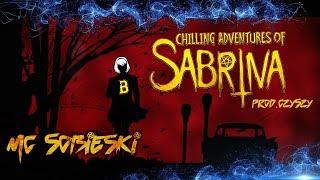 MCS - NETFLIX RAP: Chilling Adventures Of Sabrina  prod Czyszy