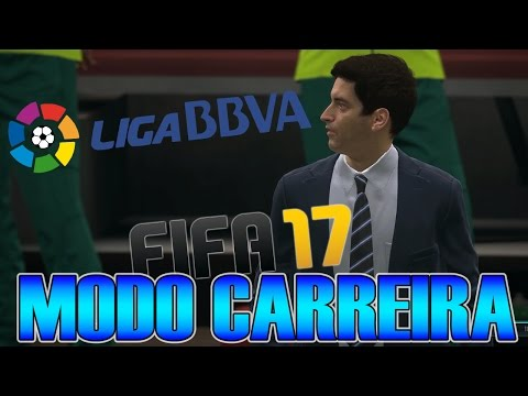 FIFA 17 - Modo Carreira - #04 - Começando o Campeonato Espanhol