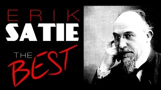 The Best of Erik Satie ( One hour Classical Music )