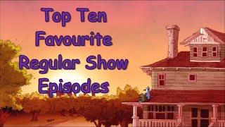 Top 10 Favourite Regular Show Episodes - Part 2 (5-1)