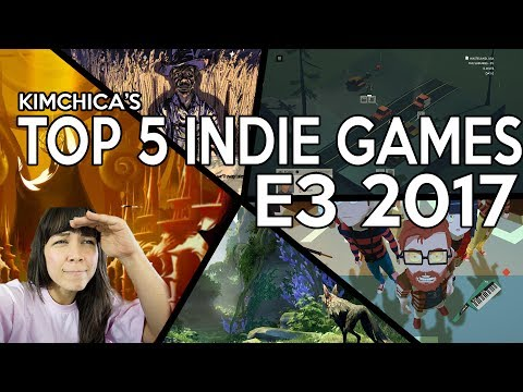 TOP 5 INDIE GAMES OF E3 2017!