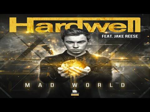 Hardwell feat. Jake Reese - Mad World (Lyric Video)