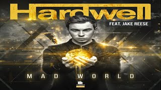Hardwell feat. Jake Reese - Mad World (Lyric Video)