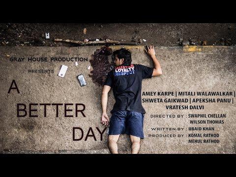 A Better Day | Short Film