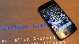 Facebook Home auf allen Android Devices installieren (Nexus 4) [German/ Deutsch] [HD]