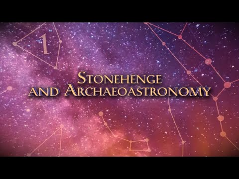 History and Science of Ancient Astronomy - Stonehenge and Archaeoastronomy