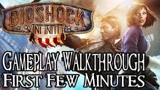 BioShock Infinite Gameplay Walkthrough - First Few Minutes (PC/PS3/XBOX 360) HD
