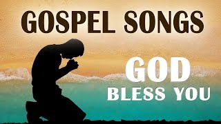 Nonstop Gospel Worship Music 2019 - Gospel Praise and Worship Songs - Christian Songs 2019