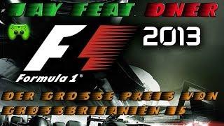 F1 2013 # 15 - Großer Preis von Großbritannien 1/2 «»  Let