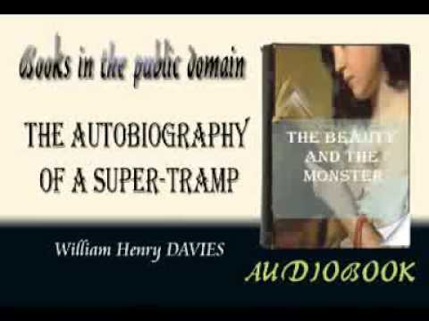 The Autobiography of a Super-Tramp William Henry DAVIES audiobook